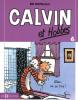 Calvin et Hobbes 06 : Allez on se tire ! (petit format)