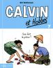 Calvin et Hobbes 07 : Que fait la police ? (petit format)