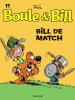 Boule & Bill 11 : Bill de match