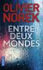 Norek : Entre deux mondes