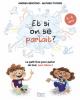 Bescond & Tucker : Et si on se parlait? (11+ ans) Le petit livre pour aider les enfants à parler de tout, sans tabou !