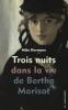 Biermann : Trois nuits dans la vie de Berthe Morisot