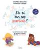 Bescond & Tucker : Et si on se parlait? (7-10 ans) Le petit livre pour aider les enfants à parler de tout, sans tabou !