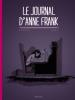 Le Journal d'Anne Frank : l'annexe, notes de journal du 12 juin 1942 au 1er août 1944