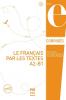 Le Français par les textes A2-B1 : corrigées des exercices (nouv. couverture)