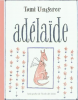 Ungerer : Adelaïde