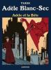 Adèle Blanc-sec 1 : Adèle et la bête