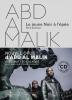 Al Malik : Le jeune noir à l'épée. Volume 1 récit poétique (nouvel album CD inclus)