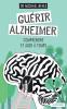 Nehls : Guérir Alzheimer. Comprendre et agir à temps