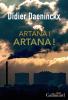 Daeninckx : Artana ! Artana !