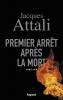 Attali : Premier arrêt après la mort (thriller)