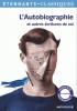 L'autobiographie. Anthologie (nouv. éd.)