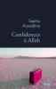 Azzeddine : Confidences à Allah (nouv. éd. réécrite)