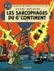 Blake et Mortimer 16 : Le sarcophage du 6e continent T1