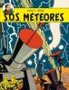 Blake et Mortimer 08 : SOS météores