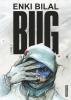 Bilal : Bug Livre 2