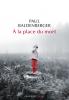 Baldenberger : A la place du mort (premier roman)