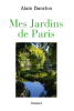 Baraton : Mes jardins de Paris