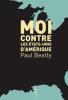 Man Booker Prize 2016 : Beatty : Moi contre les Etats-Unis d'Amérique