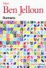 Ben Jelloun : Romans