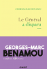 Benamou : Le général a disparu