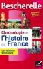 Bescherelle Chronologie de l'histoire de France. des origines à nos jours (éd. 2016)