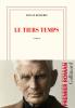 Besserie : Le tiers temps (Prix Goncourt du premier roman 2020)
