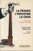 Le Tellier : La France, l'Industrie, la Crise - Chroniques d'un déclin évitable