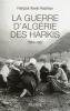 Hautreux : La Guerre d'Algérie des Harkis