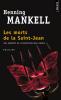 Mankell : Les morts de Saint-Jean
