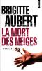Aubert : La mort des neiges