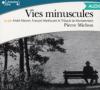 Michon : Vies minuscules (livre audio)