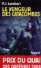 (2008) : Lambert : Le vengeur des catacombes