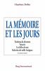 Delbo : La mémoire et les jours (3e éd.)
