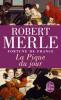 Merle : Fortune de France 06 : La Pique du jour