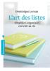 Loreau : L'art des listes. Simplifier, organiser, enrichir sa vie