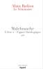 Badiou : Le séminaire - Malbranche. L'être 2 - Figure théologique. 1986