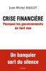 Naulot : Crise financière. Pourquoi les gouvernements ne font rien