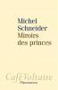 Schneider : Miroirs des princes