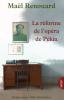 Renouard : La réforme de l'opéra de Pekin