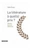 Ducas : La littérature, à quel (s) prix ?