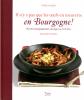 Il n'y a pas que les oeufs en meurette en Bourgogne!