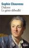 Chauveau : Diderot - le génie débraillé