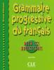 Adolescents - Grammaire progressive du Français pour les adolescents débutant