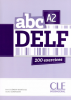 abc DELF A2 - 200 exercices - livre + CD audio