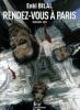Bilal : Le Monstre 03 : Rendez-vous à Paris - Troisième acte