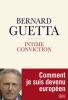 Guetta : Intime conviction. Comment je suis devenu européen