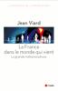 Viard : La France dans le monde qui vient