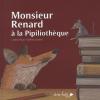 Pauli : Monsieur Renard à la Pipiliothèque