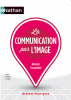 La communication par l'image (nouv. éd. 2013)